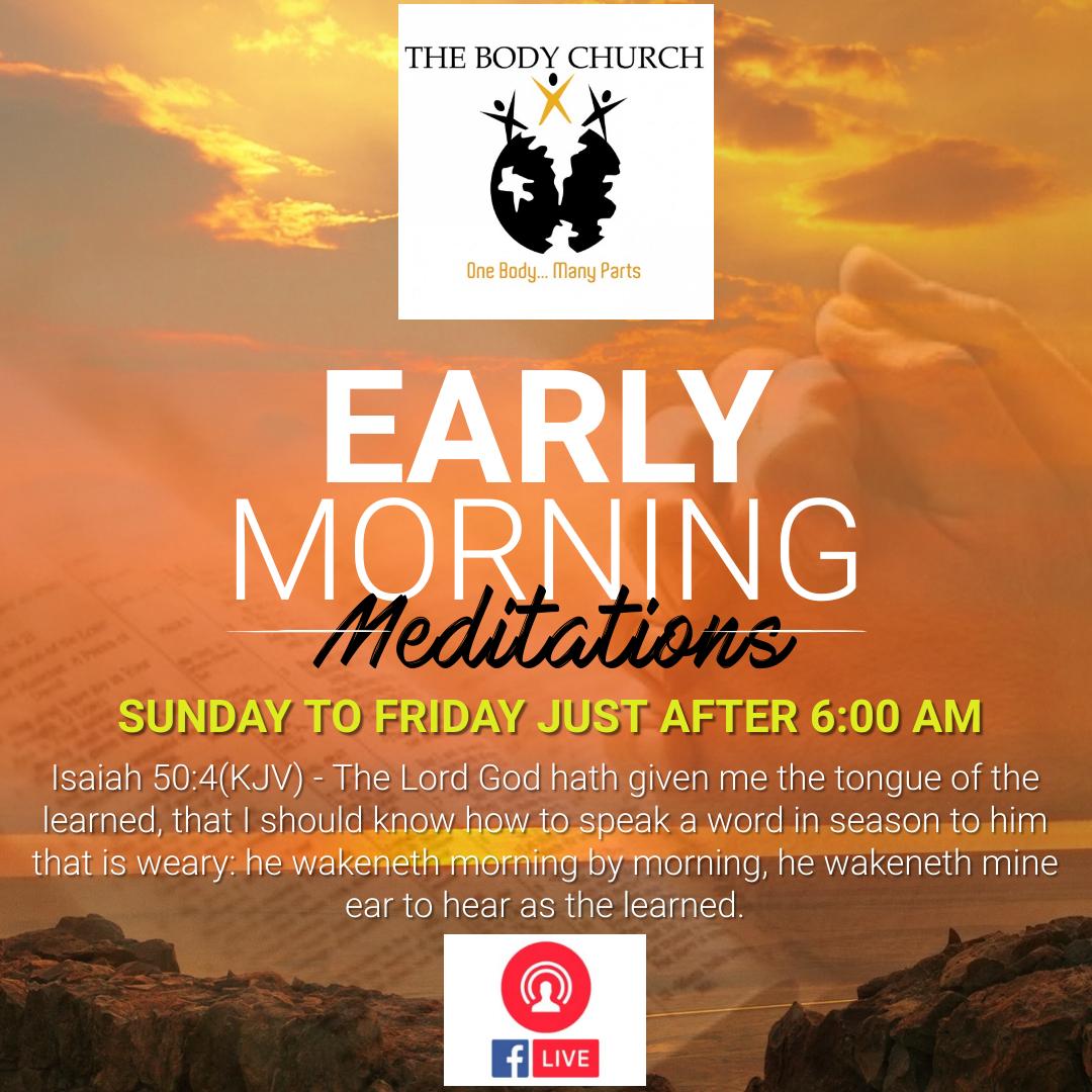 Early Morning Meditations
